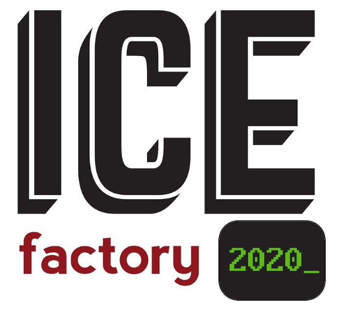 ICE FACTORY 2020